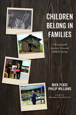 Children Belong in Families: A Remarkable Journey Towards Global Change Cover Image