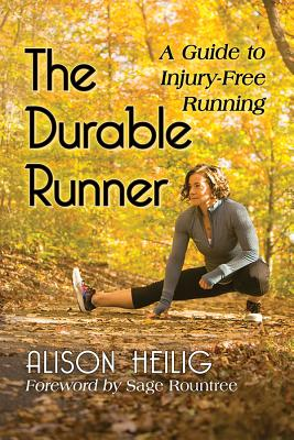 The Durable Runner: A Guide to Injury-Free Running Cover Image
