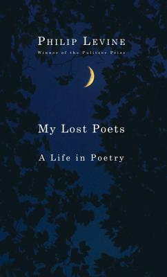 My Lost Poets: A Life in Poetry Cover Image