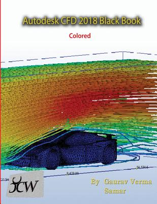 Autodesk CFD 2018 Black Book (Colored) Cover Image