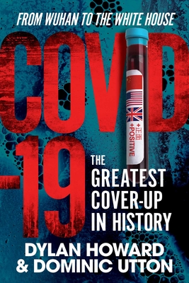 COVID-19: The Greatest Cover-Up in History—From Wuhan to the White House (Front Page Detectives) Cover Image