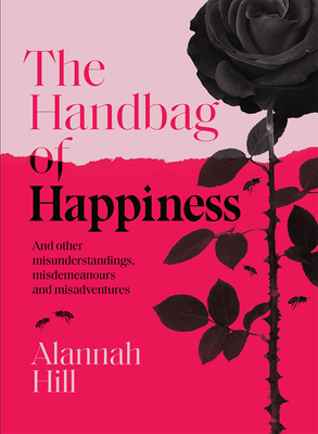 Handbag of Happiness: And other misunderstandings, mistakes and misadventures Cover Image