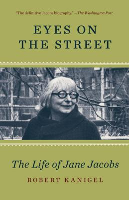 Eyes on the Street: The Life of Jane Jacobs Cover Image
