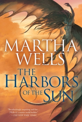 The Harbors of the Sun: Volume Five of the Books of the Raksura Cover Image