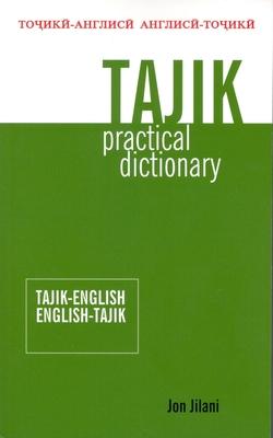 Tajik Practical Dictionary: Tajik-English/English-Tajik Cover Image