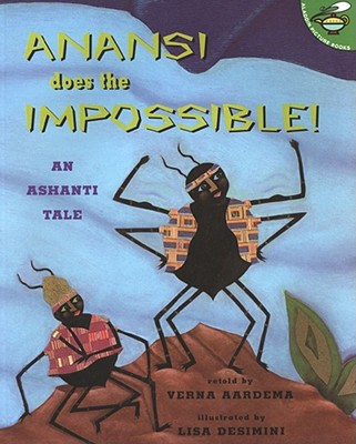 Anansi Does the Impossible!: An Ashanti Tale Cover Image