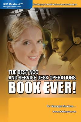 The Best Noc and Service Desk Operations Book Ever! for Managed Services Cover Image