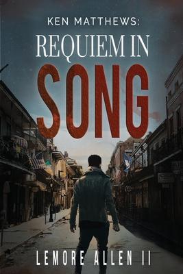 Ken Matthews. Requiem in Song Cover Image