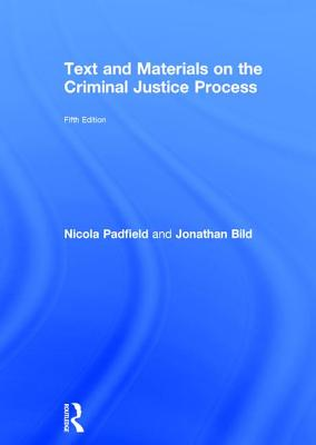 Text and Materials on the Criminal Justice Process Cover Image