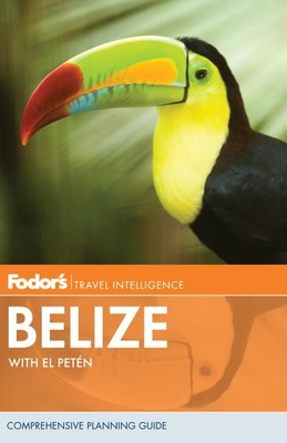 Fodor's Belize: with Tikal and Other Mayan Sites in Guatemala Cover Image