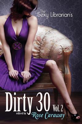 The Sexy Librarian's Dirty 30, Vol.2 Cover Image
