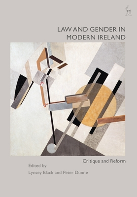 Law and Gender in Modern Ireland: Critique and Reform Cover Image