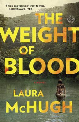 The Weight of Blood: A Novel Cover Image