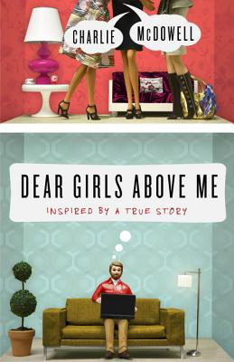 Dear Girls Above Me: Inspired by a True Story Cover Image