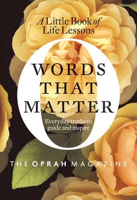 Words That Matter: A Little Book of Life Lessons Cover Image