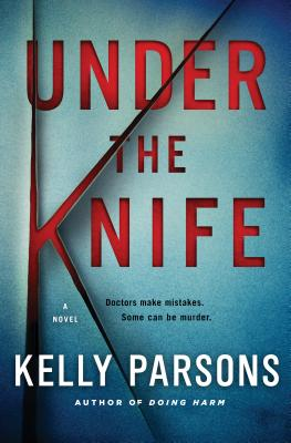 Under the Knife: A Novel Cover Image