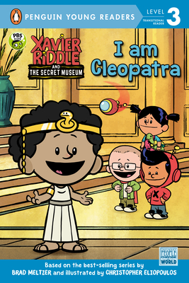Cover for I Am Cleopatra (Xavier Riddle and the Secret Museum)