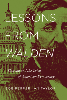 Lessons from Walden: Thoreau and the Crisis of American Democracy Cover Image