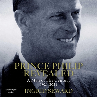 Prince Philip Revealed: A Man of His Century Cover Image
