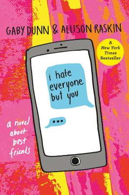 I Hate Everyone But You: A Novel About Best Friends Cover Image