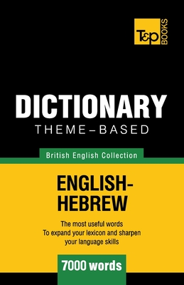 Theme-based dictionary British English-Hebrew - 7000 words Cover Image