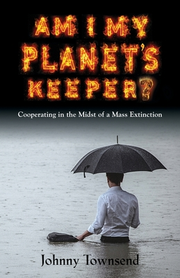 Am I My Planet's Keeper?: Cooperating in the Midst of a Mass Extinction Cover Image