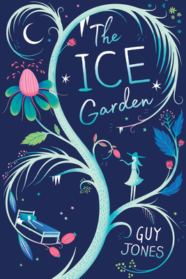 The Ice Garden by Guy Jones