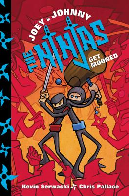 Joey and Johnny, the Ninjas: Get Mooned Cover Image