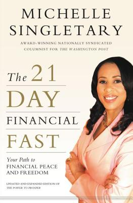 The 21-Day Financial Fast: Your Path to Financial Peace and Freedom Cover Image