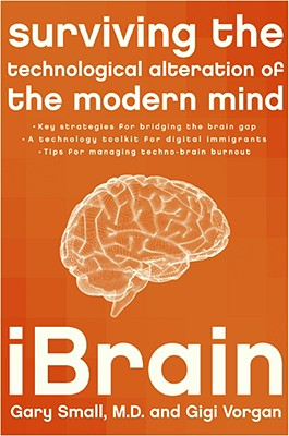 iBrain: Surviving the Technological Alteration of the Modern Mind Cover Image