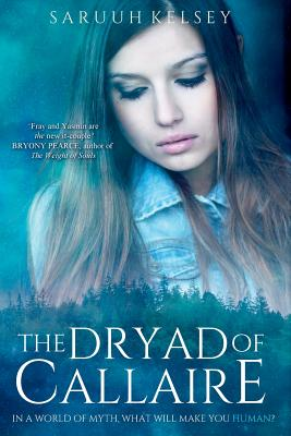 The Dryad of Callaire (the Legend Mirror, #2) Cover