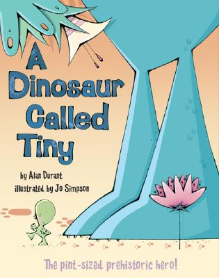 A Dinosaur Called Tiny Cover