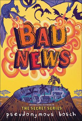 Bad News (Bad Books #3) Cover Image