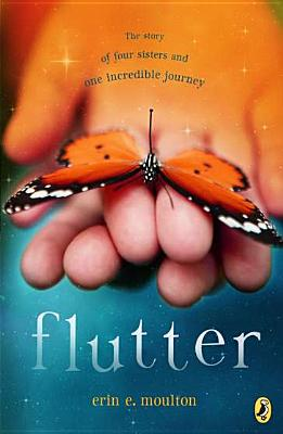 Flutter: The Story of Four Sisters and an Incredible Journey Cover Image