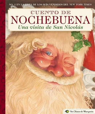 Cuento de Nochebuena, Una Visita de San Nicolas : A Little Apple Classic (Little Apple Books) Cover Image