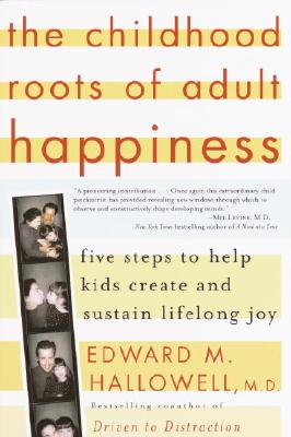 The Childhood Roots of Adult Happiness Cover