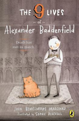 The Nine Lives of Alexander Baddenfield Cover Image