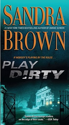 Play Dirty: A Novel Cover Image
