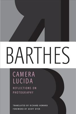 Camera Lucida: Reflections on Photography Cover Image