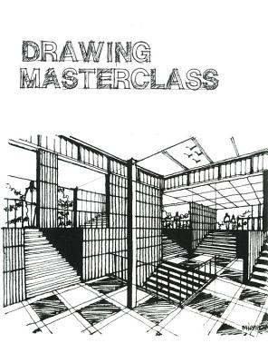 Drawing Masterclass Cover