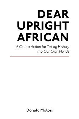 Cover for Dear Upright African