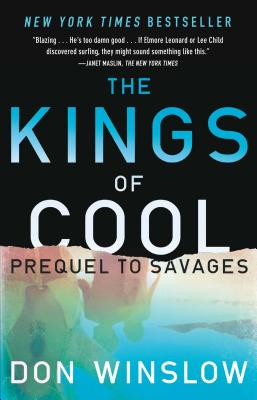 The Kings of Cool: A Prequel to Savages Cover Image