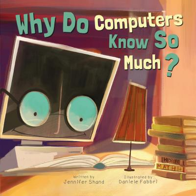 Why Do Computers Know So Much? (Why Do?) Cover Image