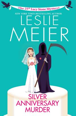 Silver Anniversary Murder (A Lucy Stone Mystery #25) Cover Image