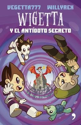 Wigetta Y El Antídoto Secreto Cover Image