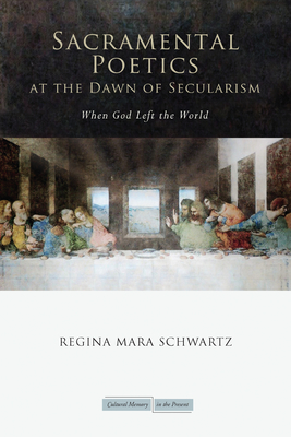 Sacramental Poetics at the Dawn of Secularism Cover