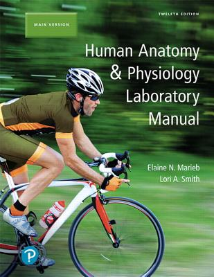 Human Anatomy Physiology Laboratory Manual Main Version Plus