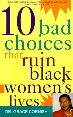 10 Bad Choices That Ruin Black Women's Lives Cover