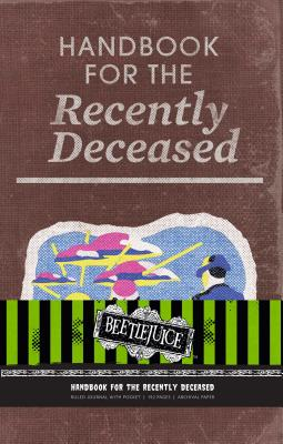Beetlejuice: Handbook for the Recently Deceased Hardcover Ruled Journal (80's Classics) Cover Image