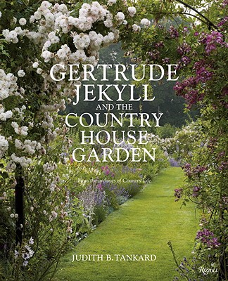 Gertrude Jekyll and the Country House Garden Cover